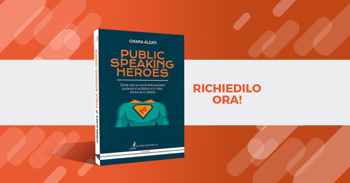 Public Speaking Heroes di Chiara Alzati