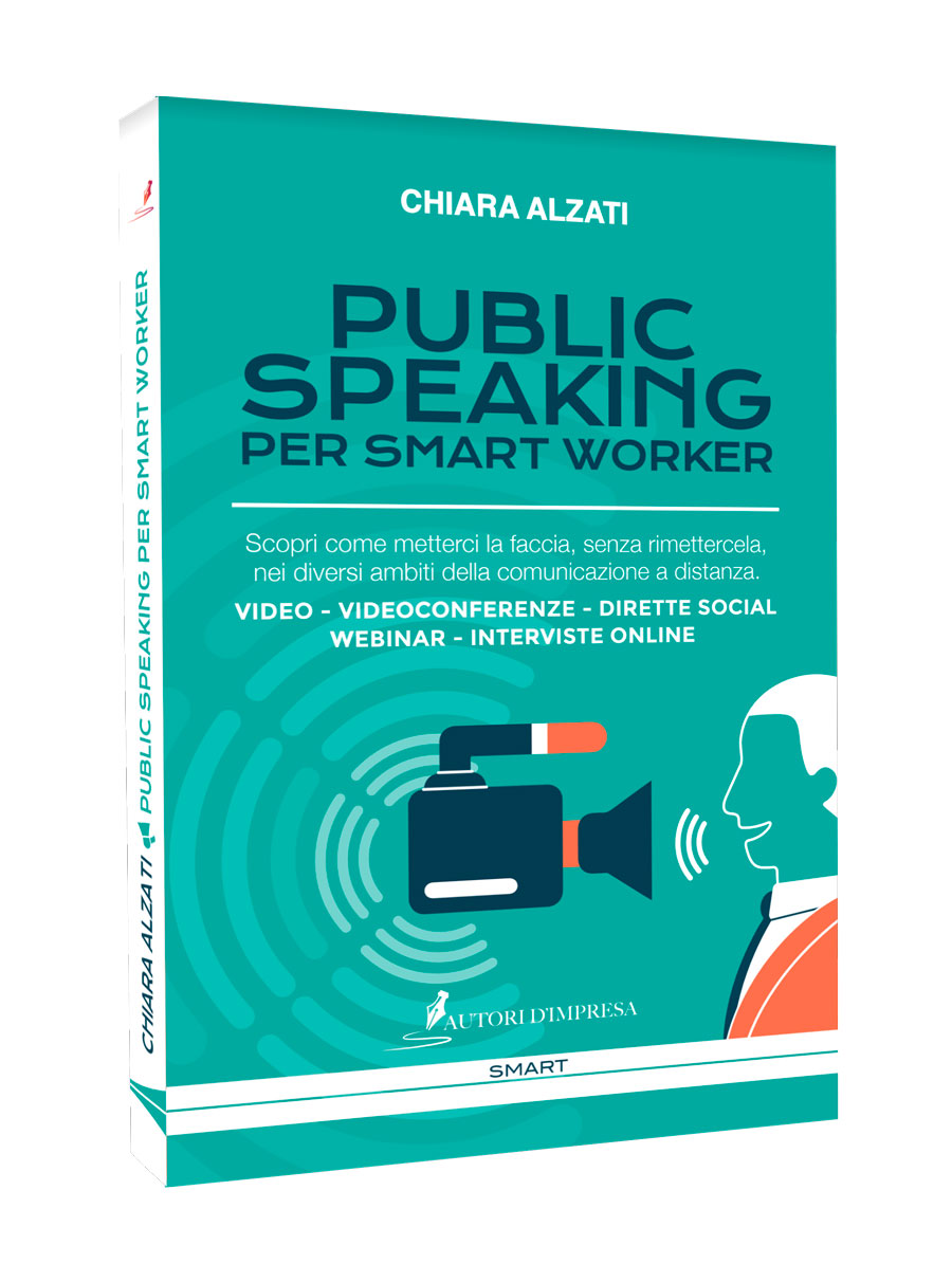 Public Speaking per Smart Worker di Chiara Alzati